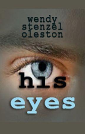 His Eyes by WendyStenzelOleston