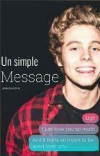 Un simple message •L.H [TERMINÉ] [REECRITURE] by kangoucorne