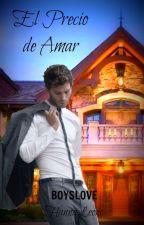 EL PRECIO DE AMAR by HannaLeon