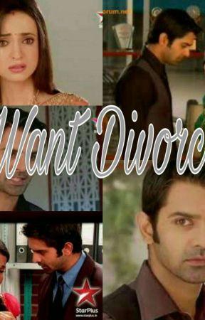 I want Divorce!!! - OS: I WANT DIVORCE - Wattpad