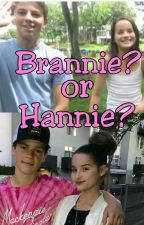 Brannie? or Hannie? by Multi_fandom13745