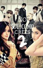 No Soy Como Crees 2: Lauren Jauregui y Tu by TheBaD96