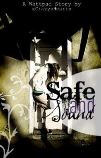Safe & Sound (A Brian Haner Fan Fiction)
