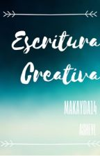 Escritura Creativa  by Makayda14