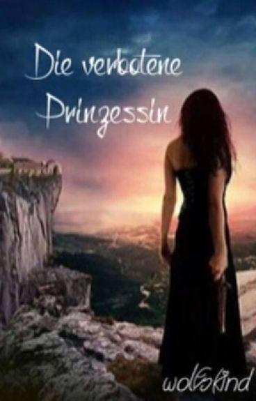 Die verbotene Prinzessin