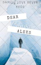 Dear Aleks by ReniDianova