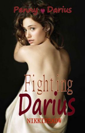 Fighting Darius (Penny and Darius) by Nikkireadw