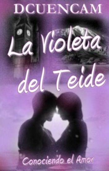 LA VIOLETA DEL TEIDE: Conociendo el amor