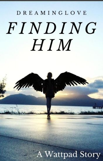 Finding Him (Short Story)