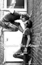 Opposites Do Attract  (Boyxboy) *ON HOLD* by amlovesu