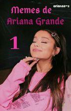 Memes de Ariana Grande  by arianaa-z