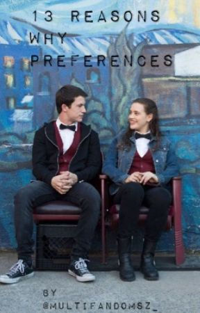 13 Reasons Why Preferences  by multifandomsz_