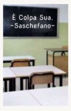 È colpa sua. - Saschefano by dadodax