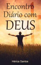 ENCONTRO DIÁRIO COM DEUS by HericaSantosf