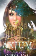 AXIUM by DanielLeonHeart