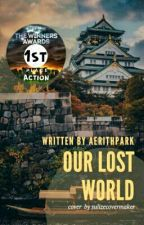 Our Lost World by AerithPark
