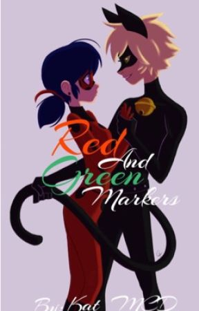 Red and Green Markers (LadyNoir Soulmate AU) by Kat_MCD