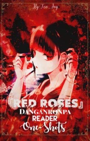 Red Roses 』Danganronpa X Reader [One Shots] - Exam Plans [Shuichi