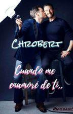 CHROBERT    CUANDO ME ENAMORÉ DE TÍ by Nikiforov92