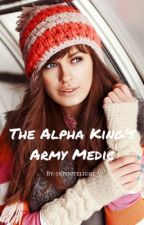The Alpha King's Army Medic by infinitelight_