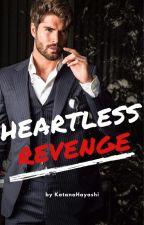 Heartless Revenge (Book Two) by KatanaHayashi