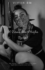 A dona da Máfia Russa🔫 by Darkunicornsad