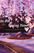 In the Spring Time by ItsLM4