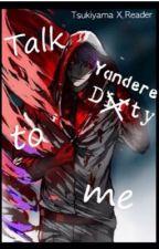 Shuu Tsukiyama (Book 2): Talk Yandere To Me by zombielover8469