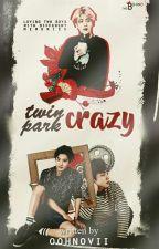 TWIN PARK CRAZY [CHANBAEK, EXO] by oohnovii