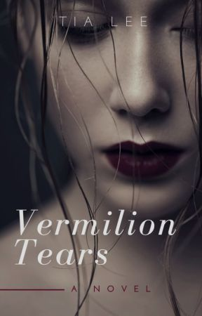 Vermilion Tears by Tiazlee