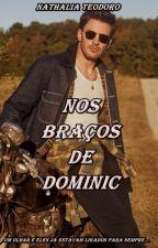 Nos Braços De Dominic by nathinhat