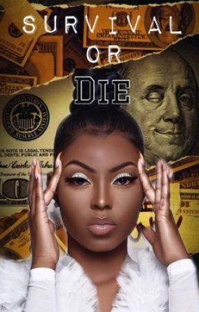 SURVIVAL OR DIE by RenayeHinds1