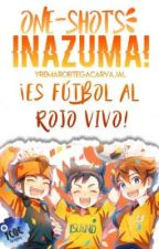 One-Shot Inazuma!  by YremarOrtegaCarvajal