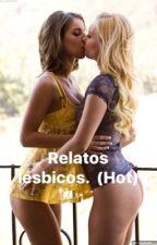 Relatos lésbicos. by -eroticxxx