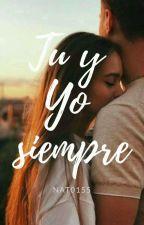 Tu Y Yo Siempre by Nat0155