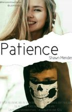 PATIENCE-SHAWN MENDES by BabyDoShawnMendes