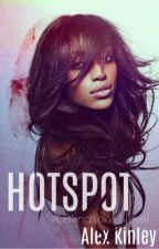 HOTSPOT (Blindspot #2) by AlexKinley