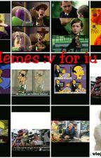 Memes :v for iu by BeckyMT