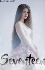 Seventeen by Solo_una_chica_mas16