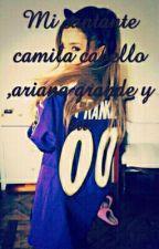 mi cantante (Camila Cabello,ariana Grande Y Tu) by arigrande11