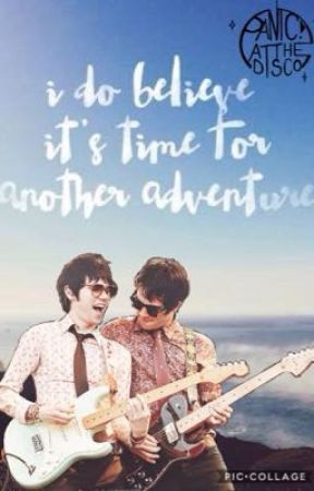 I Do Believe It's Time For Another Adventure <3 by EmoBandAddict