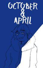 October & April by Soushi-chan25