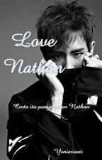 Love Nathan by Enniyy