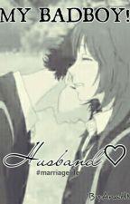 My Badboy Husband by Ahnisrina_