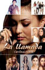 La Llamada by CarolinaLeal848