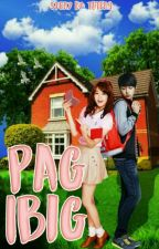 Pag-Ibig [On-Going]  by Teafra
