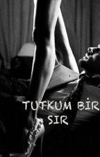 TUTKUM BİR SIR  by AsosyalVampirella