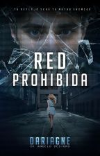 Red Prohibida by Dariagne