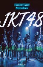 Pacar Gue Member JKT48 by ikutakidz