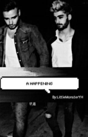 A Happening|ZiaM.MaynE by LittleMonsterYh